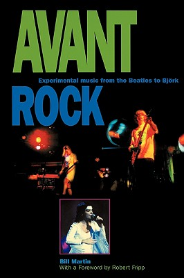 Avant Rock By Martin, Bill