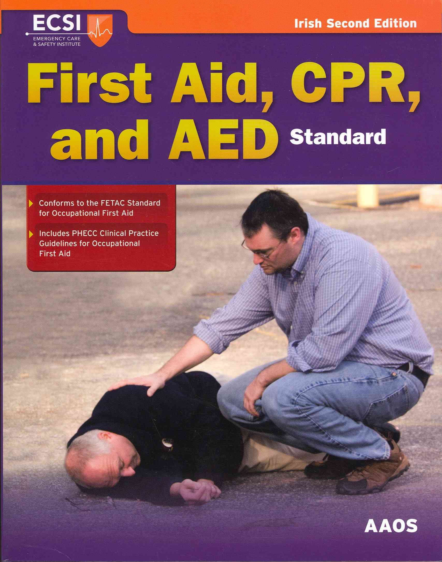 Standard First Aid, Cpr, and Aed By American Academy of Orthopaedic Surgeons (COR)/ Carney, Ray